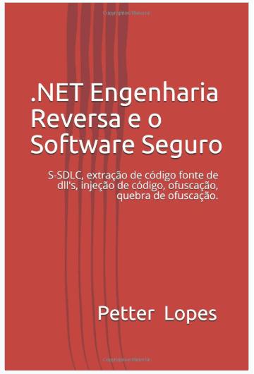 LGPD e GDPR – Desenvolvendo sistemas mais seguros (Livro Engenharia Reversa).
