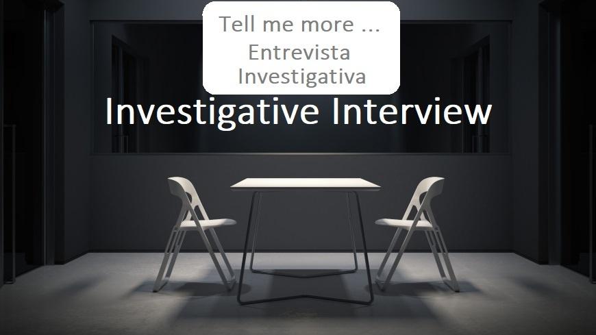 Investigação e a Entrevista Investigativa
